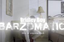 Barzomatic – Bridley Boy